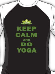 Keep calm and do yoga ! T-Shirt