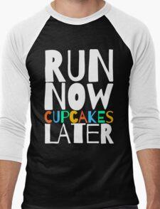 Run Now Cupcakes Later Men's Baseball ¾ T-Shirt