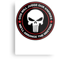 god will judge our enemies we'll arrange the meeting - red Metal Print