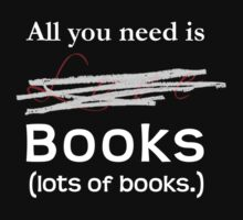 All You Need Is Books by Phoenixrising09
