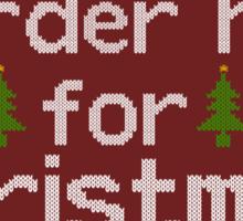 murder her for christmas sticker Sticker