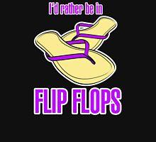 I'd Rather Be In Flip Flops T-Shirt