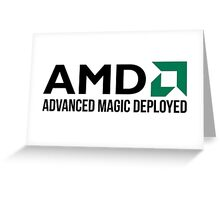 AMD Advanced Magic Deployed Greeting Card