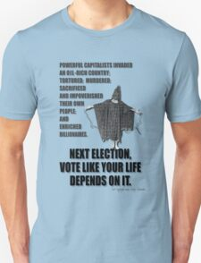 Next Election... T-Shirt