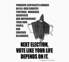 Next Election... Unisex T-Shirt