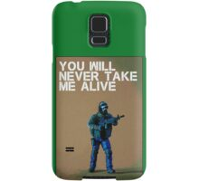 You'll never take me alive, by Tim Constable Samsung Galaxy Case/Skin