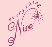Everything Nice  Kids Clothes