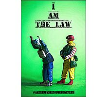 I am the Law Photographic Print