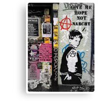 Give me hope not anarchy! Canvas Print