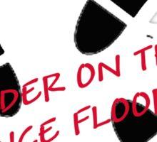 Murder on the Dance Floor Sticker