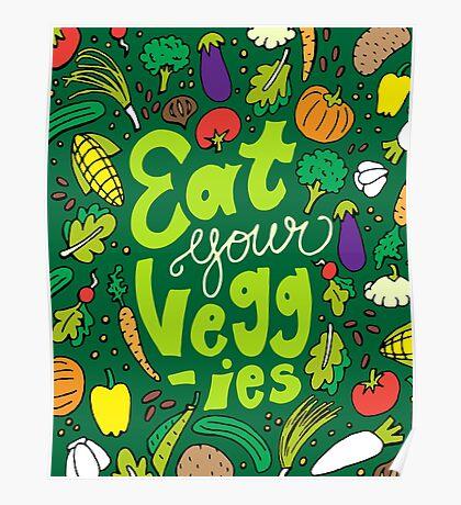 Eat Your Veggies Poster