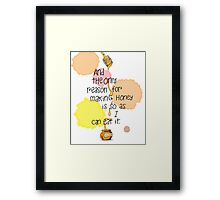The Only Reason - Pooh Quote Framed Print