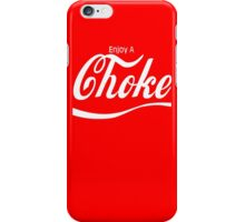 Choke  iPhone Case/Skin