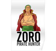 Zoro - Pirate Hunter (Alternative) Poster