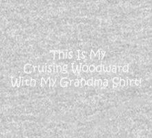This Is My Cruising Woodward With My Grandma Shirt Kids Tee