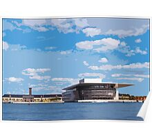 View of Copenhagen Opera House, by Tim Constable Poster