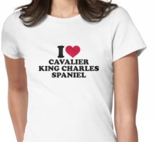 I love Cavalier King Charles Spaniel Womens Fitted T-Shirt