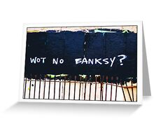 Wot no Banksy? The council have painted over a Banksy piece by mistake! Greeting Card