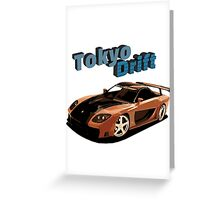 Fast and Furious - Tokyo Drift Greeting Card