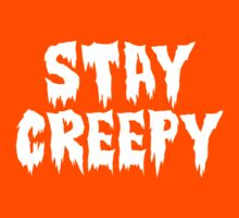 Awesome 'Stay Creepy' T-Shirt and Gifts by Albany Retro