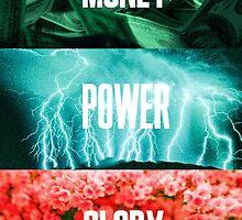 Money, Power, Glory by grace123