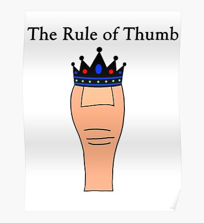 The Rule of Thumb Poster