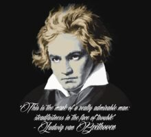 Beethoven Quote: admirable by Matthew McMillin