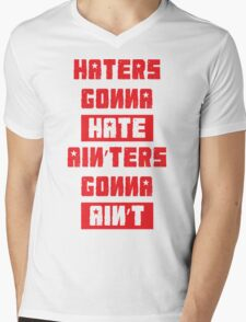 HATERS GONNA HATE, AIN'TERS GONNA AIN'T (Stylized, White/Red) Mens V-Neck T-Shirt