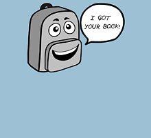 Got your Backpack Unisex T-Shirt