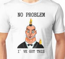I've Got This Unisex T-Shirt