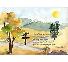 Heavenly Guidance -  Psalm 32:8 Photographic Print