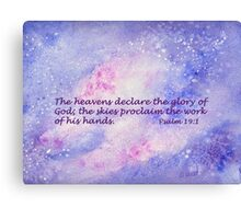 Our Awesome Creator- Psalm 19:1 Canvas Print