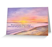 Blessed Assurance  Greeting Card