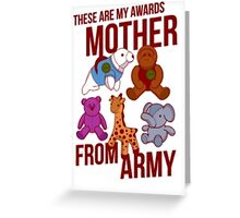 My awards mother from army - arrested development Greeting Card