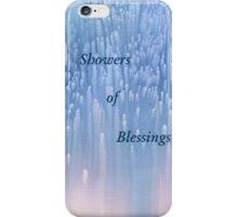 Showers of Blessings. iPhone Case/Skin