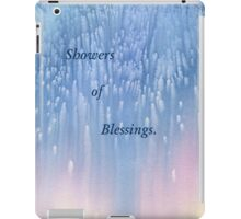 Showers of Blessings. iPad Case/Skin