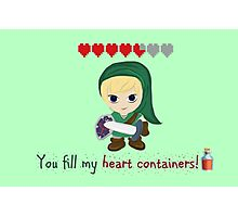 Zelda Valentines: You Fill my Heart Containers Photographic Print