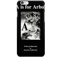 A is for Arbol; Then English Latin Alphabet in 26 Languages iPhone Case/Skin