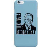 FRANKLIN D. ROOSEVELT iPhone Case/Skin