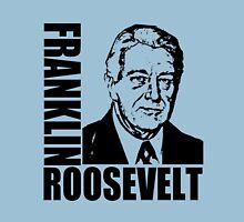 FRANKLIN D. ROOSEVELT T-Shirt