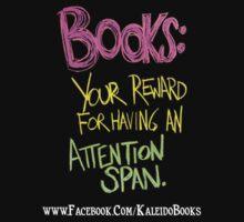 Kaleido Books - Attention Span by MahBukkit