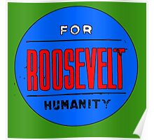 ROOSEVELT FOR HUMANITY 1936 Poster