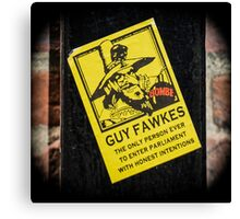 Guy Fawkes Sign Spotted in York Canvas Print