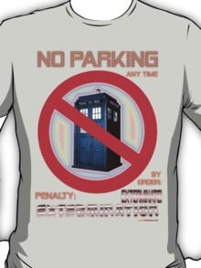 Dalek No Parking Sign Mk.2 T-Shirt