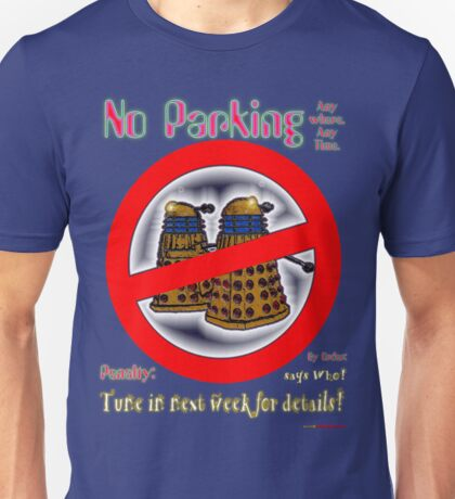 Doctor Who No Parking Sign Mk.2 Unisex T-Shirt