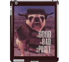 The Good, The Bad, and The Pugly iPad Case/Skin