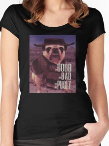 The Good, The Bad, and The Pugly Women's Fitted Scoop T-Shirt