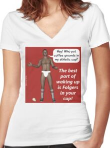 The best part of waking up is Folgers in your cup! Women's Fitted V-Neck T-Shirt