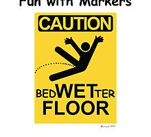 Caution Wet Floor - Spoof / Vandalism by cartoon