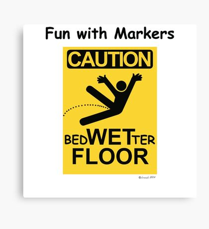 Caution Wet Floor - Spoof / Vandalism Canvas Print